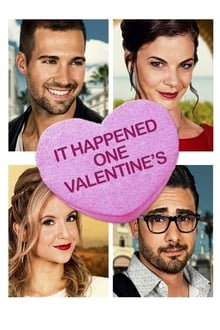 It Happened One Valentine's 2017 streaming vf