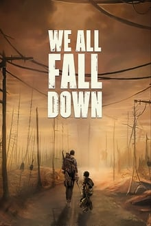 We All Fall Down 2016 streaming vf