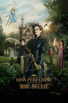 Miss Peregrine et les enfants particuliers 2016 streaming vf