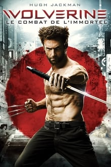 Wolverine : Le combat de l'Immortel 2013 streaming vf