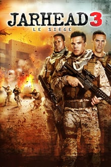 Jarhead 3 : Le siège 2016 streaming vf
