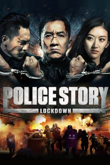 Police Story : Lockdown 2013 streaming vf