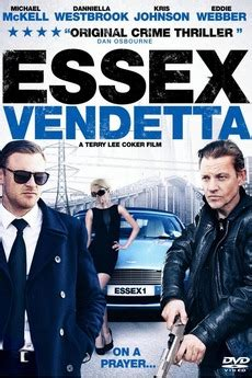 Essex Vendetta 2016 streaming vf
