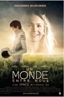 Un Monde entre nous 2017 streaming vf