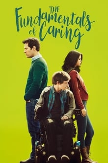 The Fundamentals of Caring 2016 streaming vf