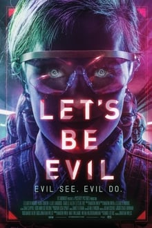Let's Be Evil 2016 streaming vf