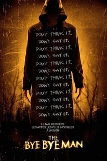 The Bye Bye Man 2017 streaming vf