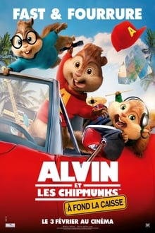 Alvin et les Chipmunks 4 : À fond la caisse 2015 streaming vf