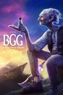 Le BGG : Le Bon Gros Géant 2016 streaming vf
