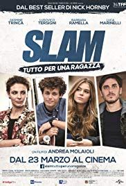 Slam - Tutto per una ragazza 2016 streaming vf
