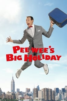 Pee-wee's Big Holiday 2016 streaming vf