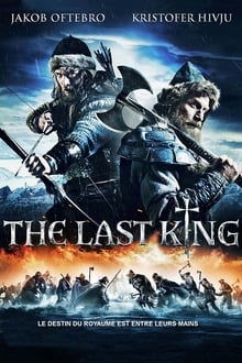 The Last King 2016 streaming vf