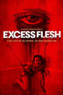 Excess Flesh 2015 streaming vf
