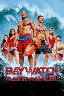 Baywatch : Alerte à Malibu 2017 streaming vf