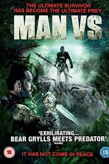 Man Vs. 2015 bluray streaming vf