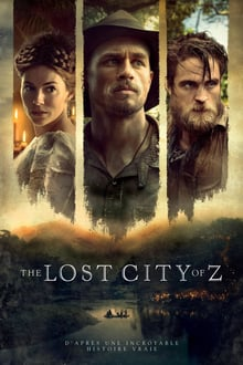 The Lost City of Z 2017 bluray streaming vf