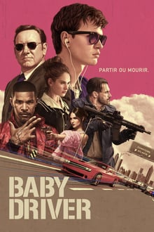 Baby Driver 2017 bluray streaming vf