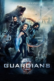 Guardians 2017 streaming vf