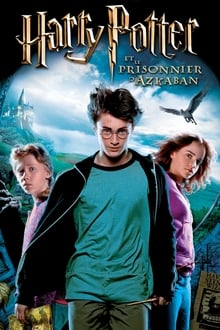 Harry Potter et le Prisonnier d'Azkaban 2004 streaming vf