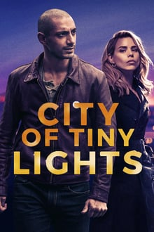 City of Tiny Lights 2017 bluray streaming vf