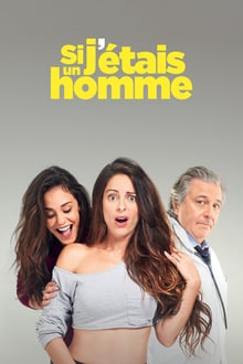 Si j'étais un homme 2017 bluray streaming vf