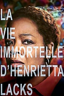 La vie immortelle d'Henrietta Lacks 2017 bluray streaming vf