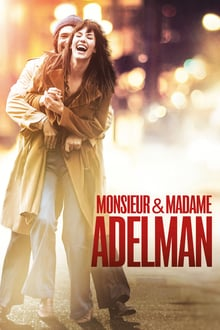 Monsieur & Madame Adelman 2017 bluray streaming vf