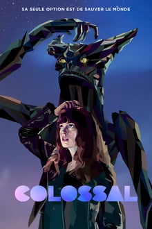 Colossal 2017 bluray streaming vf
