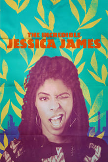The Incredible Jessica James 2017 bluray streaming vf