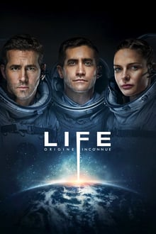 Life: Origine Inconnue 2017 bluray streaming vf