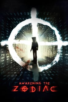 Awakening the Zodiac 2017 bluray streaming vf