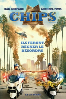 CHiPs 2017 bluray streaming vf