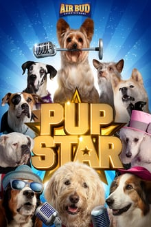 Pup Star 2016 bluray streaming vf