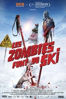 Les Zombies font du Ski 2016 streaming vf