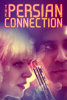 Persian Connection 2016 streaming vf