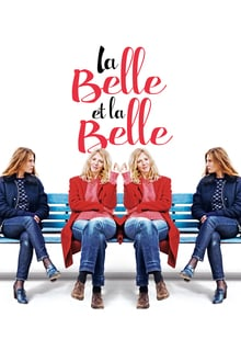 La Belle et la Belle 2018 streaming vf