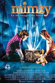 Mimzy le messager du futur 2007 streaming vf