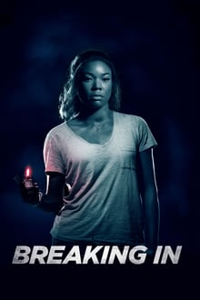 Breaking In 2018 streaming vf
