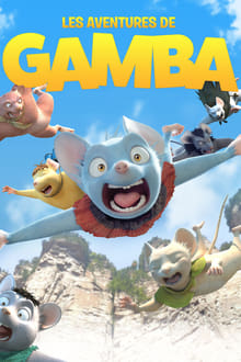 Les aventures de Gamba 2015 streaming vf