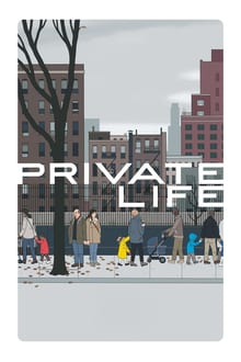 Private Life 2018 streaming vf