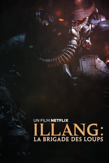 Illang : La Brigade des loups 2018 streaming vf