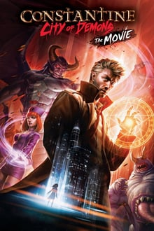 Constantine: City of Demons - The Movie 2018