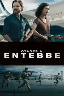 Otages à Entebbe 2018 streaming vf