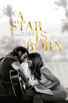 A Star Is Born 2018 streaming vf