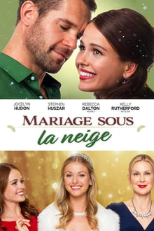 Mariage sous la neige 2017 streaming vf
