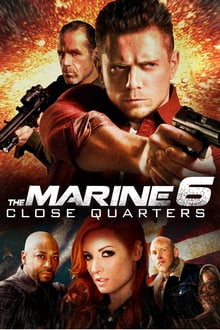 The Marine 6: Close Quarters 2018 bluray streaming vf