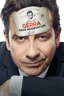 Laurent Gerra - Sans modération streaming vf