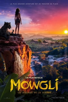 Mowgli, La Légende de la jungle 2018 bluray streaming vf