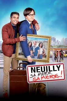 Neuilly sa mère, sa mère ! 2018 bluray streaming vf