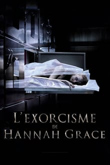 L'Exorcisme de Hannah Grace 2018 bluray streaming vf